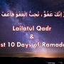 LailatulQadr and Last 10 Days of Ramadan